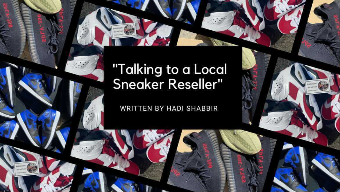 Talking To A Local Sneaker Reseller
